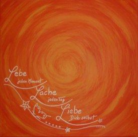 """""""Lebe – Lache – Liebe"""""""
